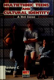 Cover of: Multiethnic teens and cultural identity
