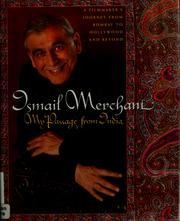 My passage from India by Ismail Merchant