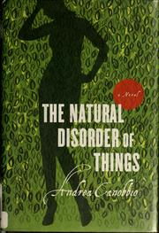 Cover of: The natural disorder of things