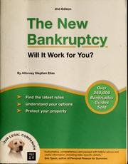 Cover of: The new bankruptcy | Stephen Elias