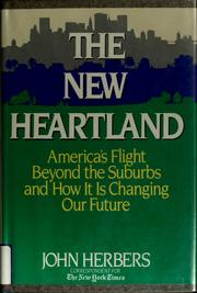 Cover of: The new heartland | John Herbers