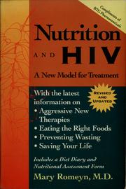 Cover of: Nutrition and HIV | Mary Romeyn