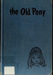 Cover of: The old pony | Dorothy Clewes