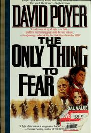 Cover of: The only thing to fear by David Poyer