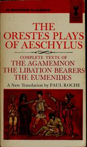 Cover of: The Orestes plays of Aeschylus