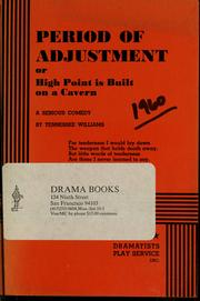 Cover of: Period of adjustment, or, High Point is built on a cavern