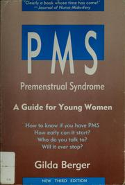 PMS, premenstrual syndrome by Gilda Berger