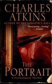 Cover of: The portrait | Charles Atkins