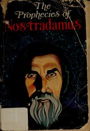 Cover of: The prophecies of Nostradamus