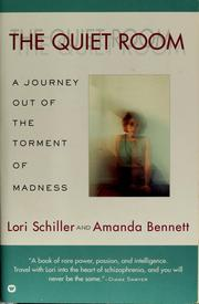 Cover of: The quiet room by Lori Schiller