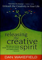 Cover of: Releasing the creative spirit