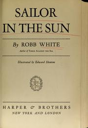 Cover of: Sailor in the sun | Robb White