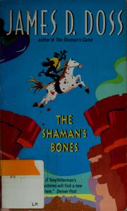 Cover of: The shaman's bones