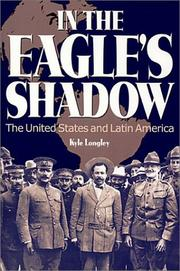 Cover of: In the eagle's shadow: the United States and Latin America
