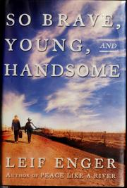 Cover of: So brave, young, and handsome | Leif Enger