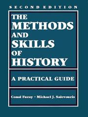 Cover of: The methods and skills of history