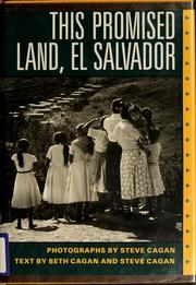 Cover of: This promised land, El Salvador | Steve Cagan