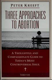 Cover of: Three approaches to abortion