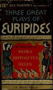 Cover of: Three great plays of Euripides | Euripides