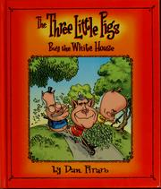 Cover of: The three little pigs buy the White House