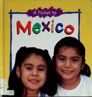 Cover of: A ticket to Mexico