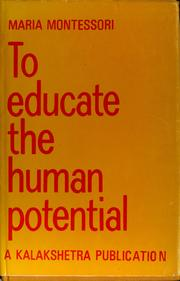 Cover of: To educate the human potential