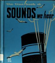 Cover of: The true book of sounds we hear | Illa Podendorf