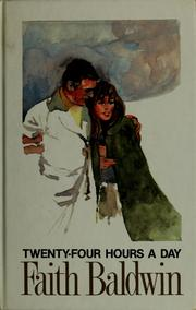 Cover of: Twenty-four hours a day