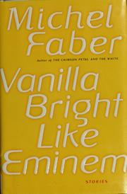 Cover of: Vanilla bright like Eminem