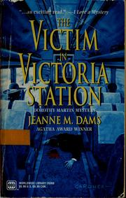 Cover of: The victim in Victoria Station