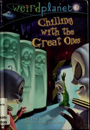 Cover of: Weird Planet: Chilling with the Great Ones; #3 | Dan Greenburg