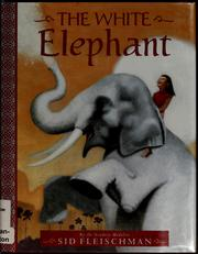 Cover of: The white elephant