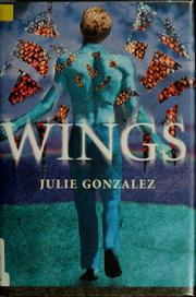 Cover of: Wings | Julie Gonzalez
