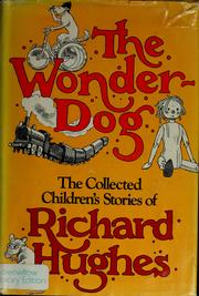 Cover of: The wonder-dog | Richard Hughes