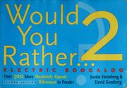 Cover of: Would you rather-- ? 2 | Justin Heimberg