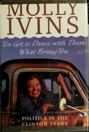 Cover of: You got to dance with them what brung you