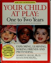 Your child at play by Marilyn M. Segal
