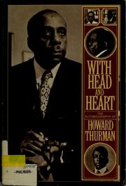 Cover of: With head and heart ; the autobiography of Howard Thurman