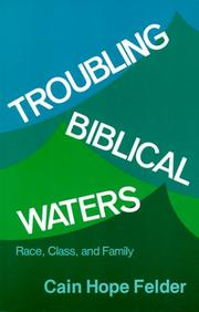 Cover of: Troubling biblical waters | Cain Hope Felder