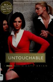 Cover of: Untouchable (Private #3) | Kate Brian