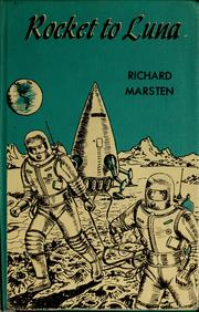 Cover of: Rocket to Luna | Richard Marsten