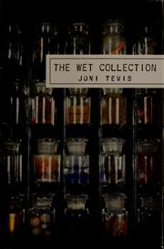 Cover of: The wet collection | Joni Tevis