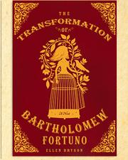 Cover of: The Transformation of Bartholomew Fortuno |