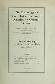 Cover of: The pathology of dental infections and its relation to general diseases