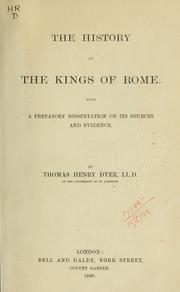 Cover of: The history of the kings of Rome | Dyer, Thomas Henry