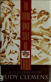 Cover of: To thine own self be true