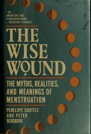 Cover of: The wise wound | Penelope Shuttle