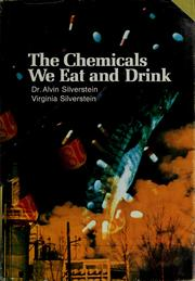 Cover of: The chemicals we eat and drink