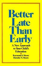 Cover of: Better late than early