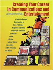Cover of: Creating Your Career in Communications and Entertainment